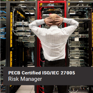 PECB Certified ISO 27005 Risk Manager